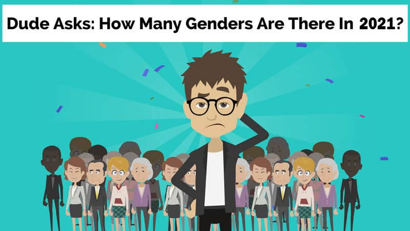 How Many Genders Are There In 2021?
