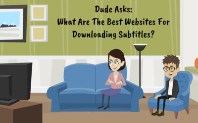 What Are The Best Websites For Downloading Subtitles?