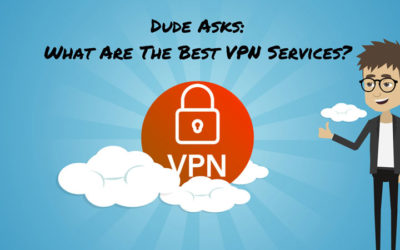 What Are The Best VPN Services 2018?