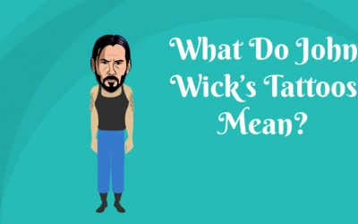 What Do John Wick's Tattoos Mean?